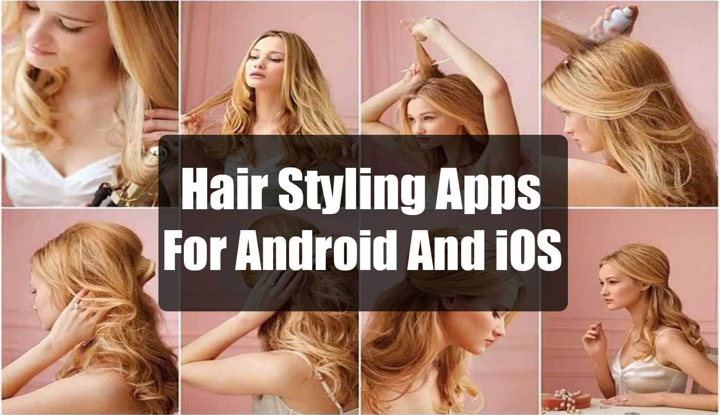 best Hair Styling Apps